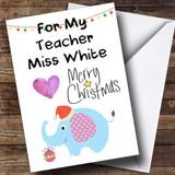 For My Teacher Blue Elephant Customised Christmas Card