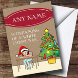 Funny White Christmas Female Customised Christmas Card