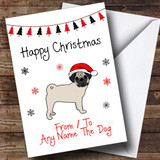 Pug From Or To The Dog Pet Customised Christmas Card