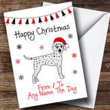 Dalmatian From Or To The Dog Pet Customised Christmas Card
