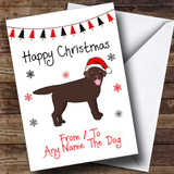 Chocolate Labrador From Or To The Dog Pet Customised Christmas Card