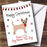 Chihuahua From Or To The Dog Pet Customised Christmas Card