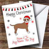 Brown White Staffordshire Bull Terrier Brown From Or To The Dog Pet Customised Christmas Card