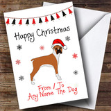 Boxer From Or To The Dog Pet Customised Christmas Card