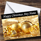 Stunning Gold Xmas Baubles Customised Christmas Card