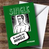 Single Ready To Mingle Male Divorce / Break Up Customised Card