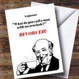 Funny Joke Divorce / Break Up Customised Card