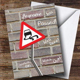 Customised Funny Wall Skidding Car Road Sign Passed Driving Test Card