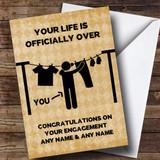 Customised Funny Life Is Over Man Hanging Washing Engagement Card