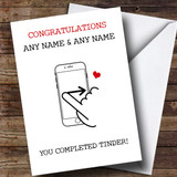 Customised Funny Completed Tinder Engagement Card