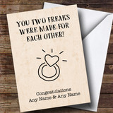 Customised Funny Two Freaks Engagement Card