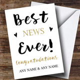 Customised Best News Ever Engagement Card