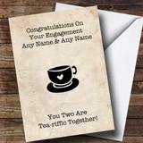 Customised Funny Tea Engagement Card