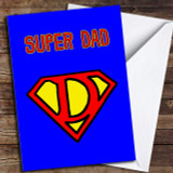 Super Dad Logo Customised Father's Day Card
