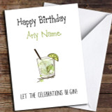 Funny Celebrations Be Gin Customised Birthday Card