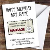 Funny Gift Voucher Massage Customised Birthday Card