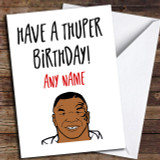 Funny Joke Mike Tyson Boxing Birthday Customised Birthday Card