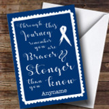 Cancer Blue Stronger Braver Customised Card