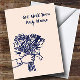 Customised Giving Flowers Get Well Soon Card
