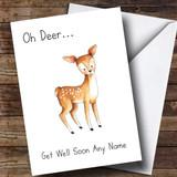 Customised Oh Deer Get Well Soon Card