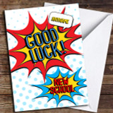 Comic New School Customised Good Luck Card