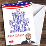 Funny Donald Trump Do Anything Customised Good Luck Card