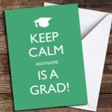 Keep Calm Grad Green Customised Graduation Card