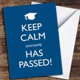 Keep Calm Passed Customised Graduation Card