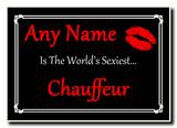 Chauffeur World's Sexiest Jumbo Magnet