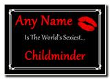 Childminder World's Sexiest Jumbo Magnet