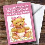 Pink Cute Teddy Girl Customised New Baby Card