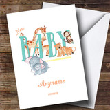 Customised Baby Zoo Animal New Baby Card