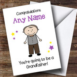 Expecting A Grandchild New Grandfather Customised Pregnancy Card
