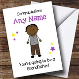 Expecting A Grandchild New Grandfather Black Man Customised Pregnancy Card