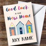 Beach Huts Colourful New Home Customised Card