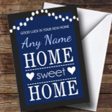 Home Sweet Home Blue New Home Customised Card