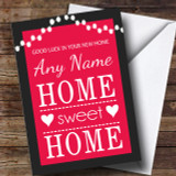 Home Sweet Home Pink New Home Customised Card