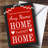 Red Home Sweet Home New Home Customised Card
