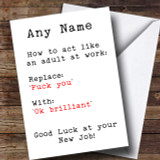 Replace F U With Ok Brill Humour New Job Leaving / New Job Customised Card
