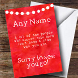 Funny Don't Know You Leaving / New Job Customised Card