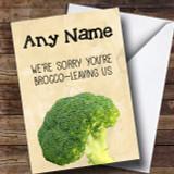 Funny Broccoli Leaving / New Job Customised Card