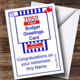 Funny Joke Tesco Value Spoof Customised Retirement Card