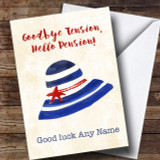 Funny Hello Pension Bye Tension Retirement Customised Card