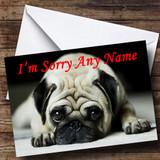 Sad Pug Customised Sorry Card