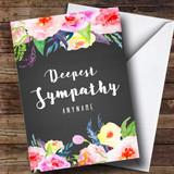 Customised Floral Chalk Deepest Sympathy Sympathy Card