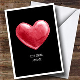 Customised Keep Strong Painted Heart Sympathy Card
