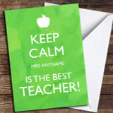 Keep Calm Best Teacher Customised Thank You Card