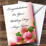 Cute Pink Roses Romantic Customised Wedding Day Card