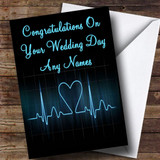 Heart Beat Monitor Romantic Customised Wedding Day Card