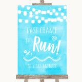 Aqua Sky Blue Watercolour Lights Last Chance To Run Customised Wedding Sign